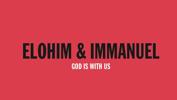 ELOHIM & IMMANUEL