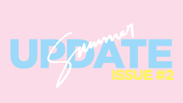 Summer Update Issue #2