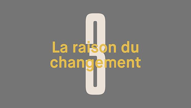 Jour 3 : La raison du changement