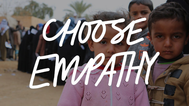 CHOOSE EMPATHY: World Refugee Day 2018