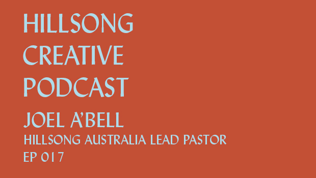 Hillsong Creative Podcast Ep 017