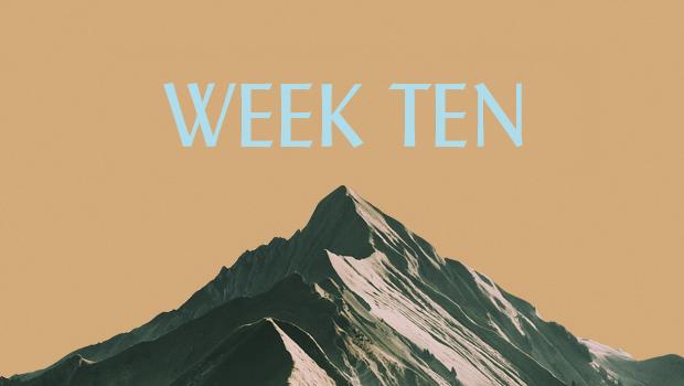 100 Days of Ascent: Week Ten