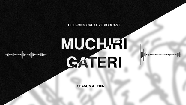 Hillsong Creative Podcast Ep 037