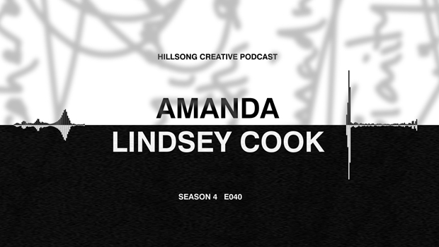 Hillsong Creative Podcast Ep 040