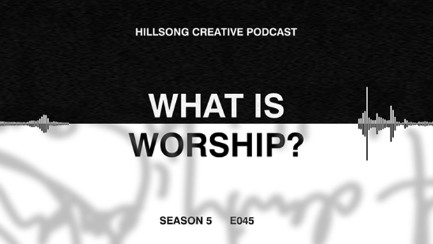 Hillsong Creative Podcast Ep 045