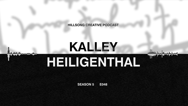 Hillsong Creative Podcast Ep 048