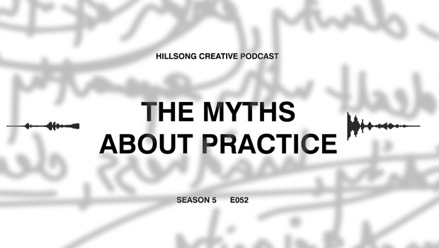 Hillsong Creative Podcast Ep 052