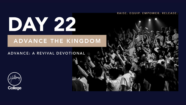 Advance: A Revival Devotional Day 22