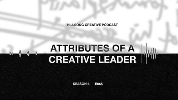 Hillsong Creative Podcast Ep 065