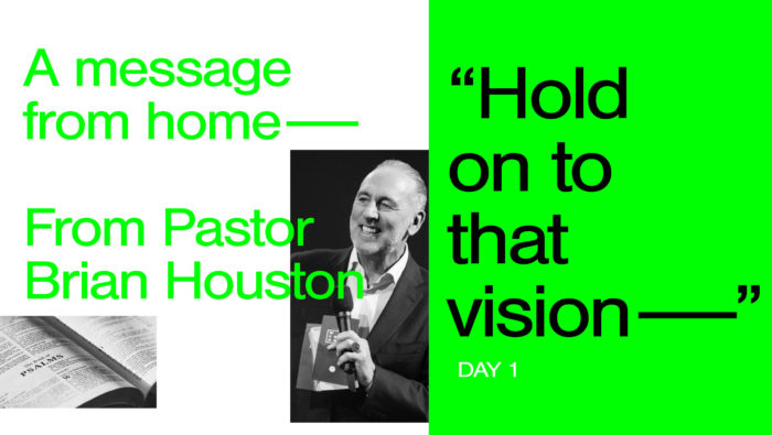 Day 1: Hold On to That Vision