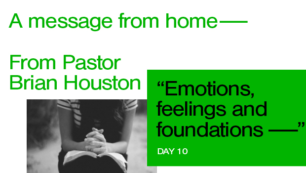 Day 10: Emotions, Feelings and Foundations
