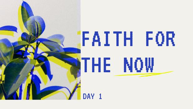 DAY 1: FAITH FOR YOUR DREAMS NOW!
