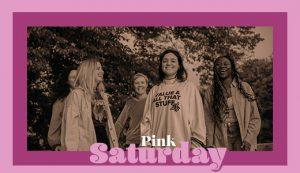 Sisterhood - Pink Saturday