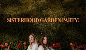Sisterhood Garden Party