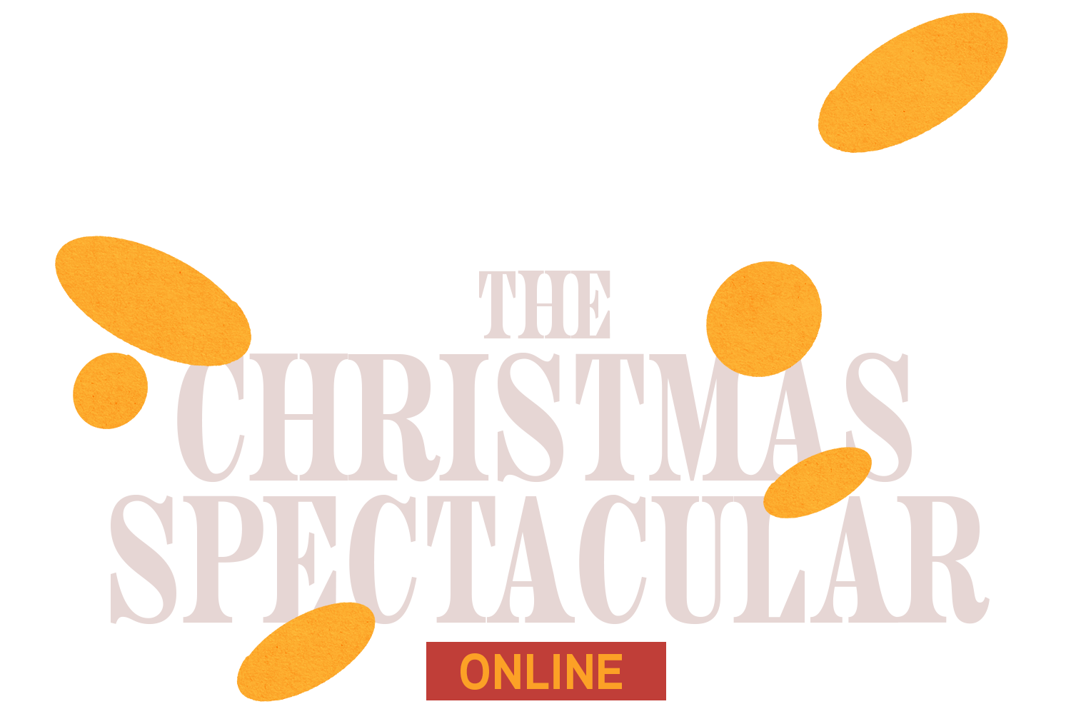 The Christmas Spectacular Online