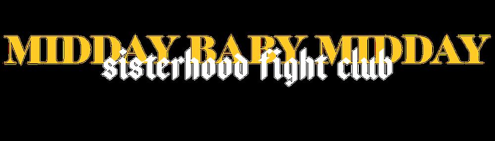 Sisterhood Fight Club
