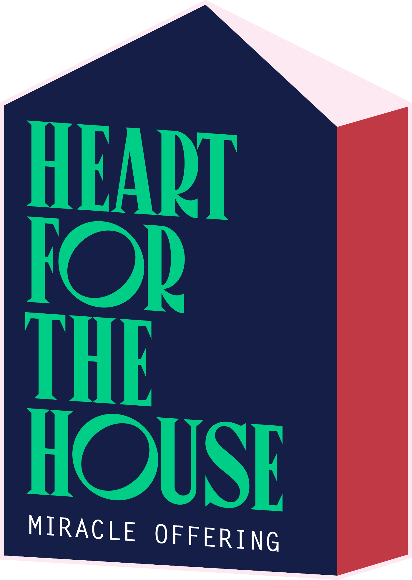 Heart for the House Miracle Offering