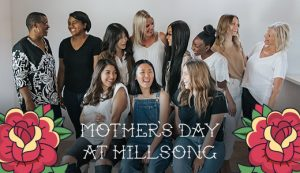 Mother's Day at Hillsong