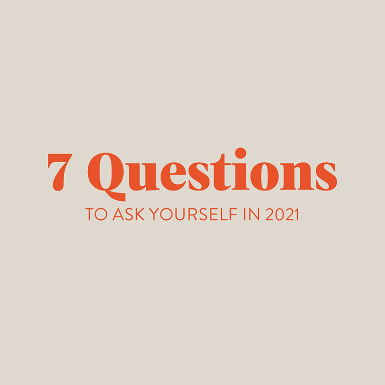 7 Questions for 2021