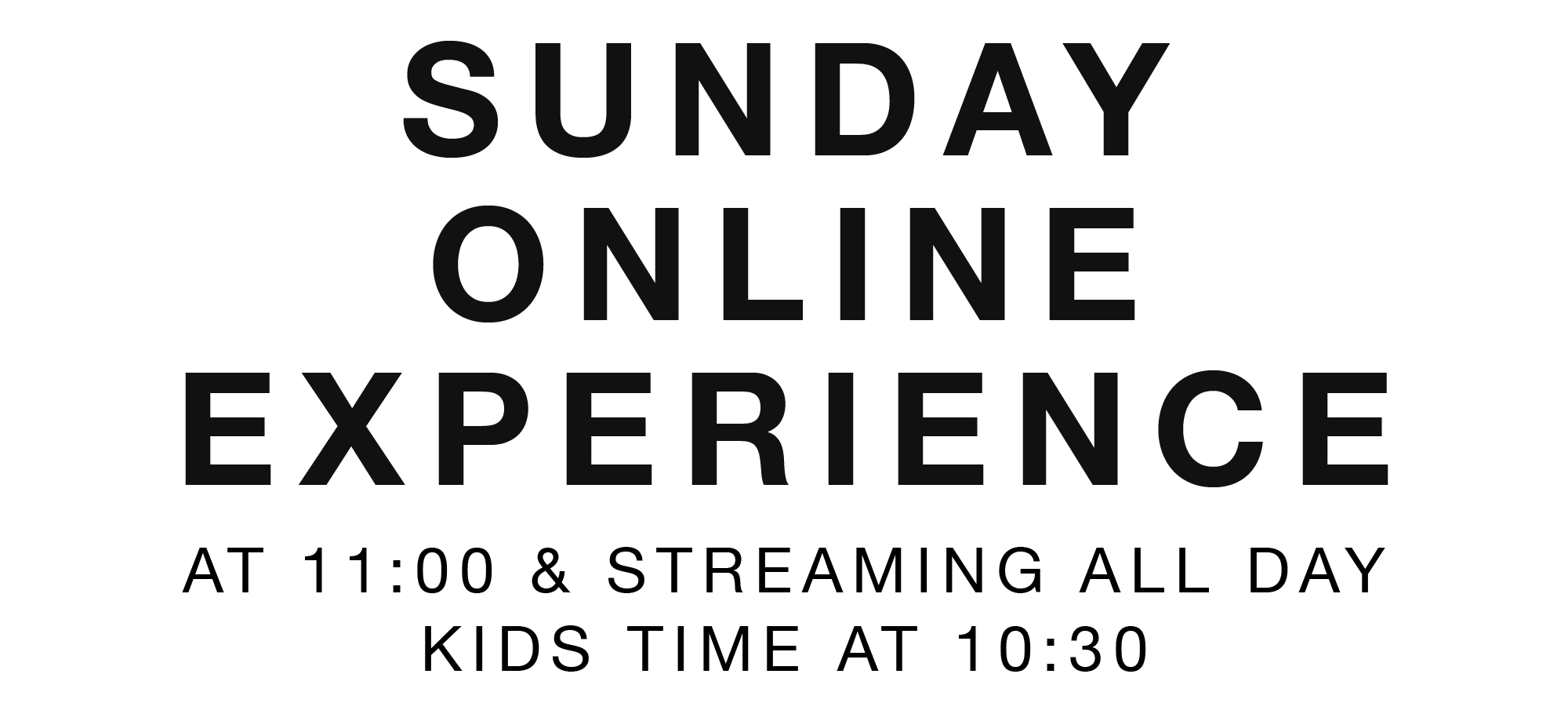 Sunday Online Experience