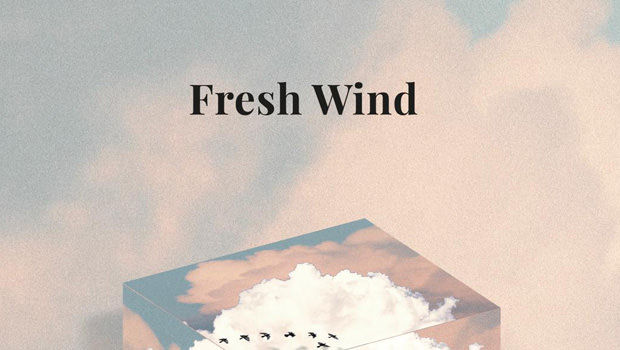 NEW SONG: Fresh Wind