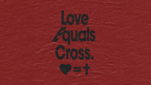 Love Equals Cross